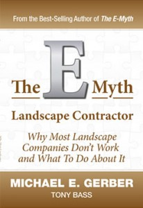 The E-Myth Landscape Contractor